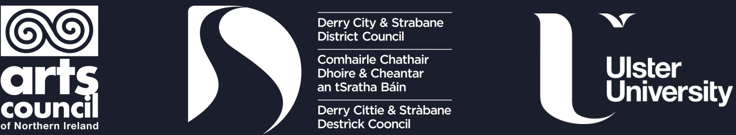 Arts Council Northern Ireland, Derry and Strabane Council, Ulster University